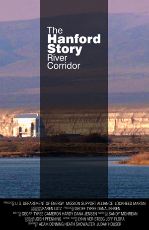 The Hanford Story: River Corridor